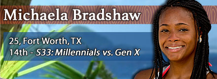 Michaela Bradshaw; S33: 14th - Millennials vs. GenX