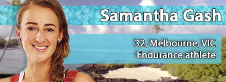 Samantha (Sam) Gash, 32, Melbourne, VIC