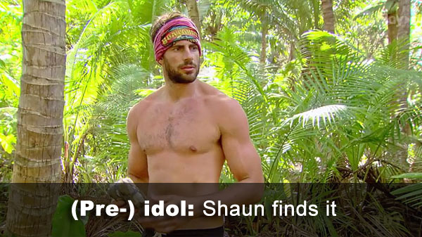 Shaun finds idol