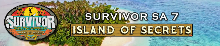 SurvivorSA 7: Island of Secrets